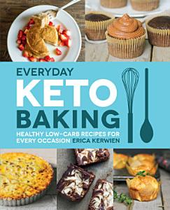 Everyday Keto Baking Book