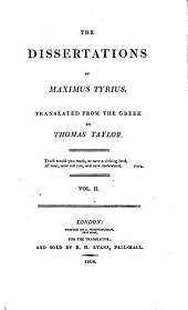 The dissertations of Maximus Tyrius, tr. by T. Taylor