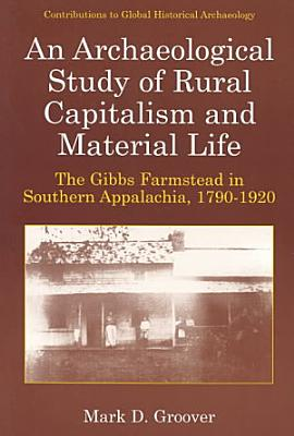 An Archaeological Study of Rural Capitalism and Material Life PDF