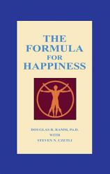 The Formula For Happiness Book PDF