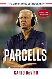 Parcells: The Unauthorized Biography