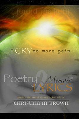 Poetry2Lyrics   MEMOIRS m1   I Cry No More Pain