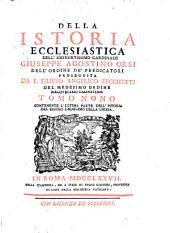 Della Istoria Ecclesiastica: Contenente L'Ultima Parte Dell' Istoria Del Secolo Undecimo Della Chiesa, Volume 9