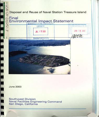 Disposal and Reuse of Naval Station Treasure Island  San Francisco PDF