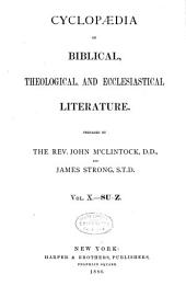 Cyclopaedia of Biblical, Theological, and Ecclesiastical Literature: Volume 10