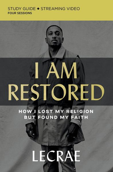 Download I Am Restored Study Guide plus Streaming Video Book