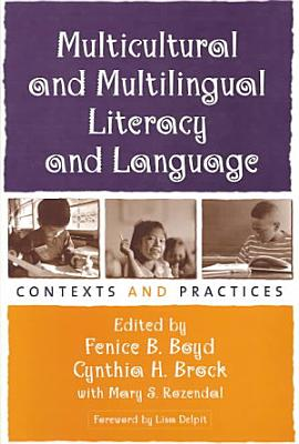 Multicultural and Multilingual Literacy and Language