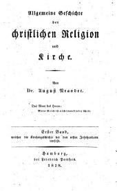 Allgemeine Geschichte der christlichen Religion und Kirche: Band 1,Teil 3