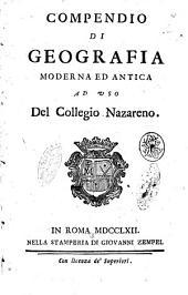 Compendio di geografia moderna ed antica ad uso del Collegio Nazareno