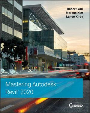Mastering Autodesk Revit 2020