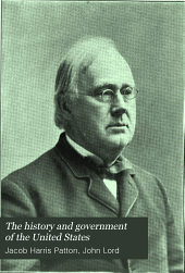 The History and Government of the United States: Volume 4