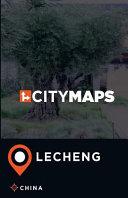 City Maps Lecheng China