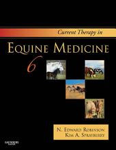 Current Therapy in Equine Medicine: Edition 6