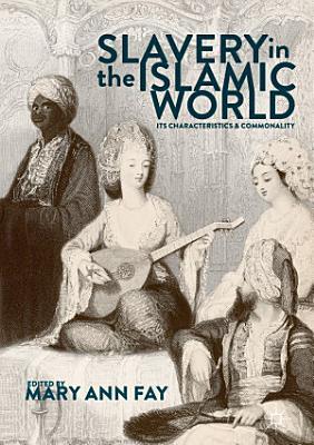 Slavery in the Islamic World PDF