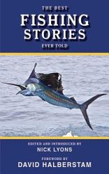 The Best Fishing Stories Ever Told Book PDF