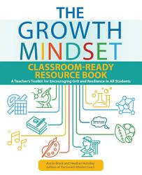 The Growth Mindset Classroom Ready Resource Book Book PDF