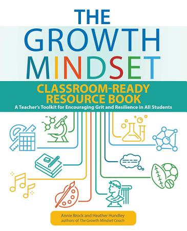 The Growth Mindset Classroom Ready Resource Book PDF
