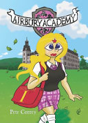 Airbury Academy Volume I