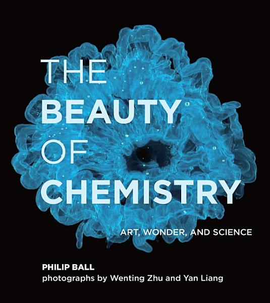 Download The Beauty of Chemistry Book
