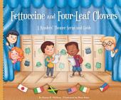Fettuccine and Four-Leaf Clovers: A Readers' Theater Script and Guide