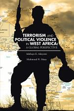TERRORISM AND POLITICAL VIOLENCE IN WEST AFRICA: A GLOBAL PERSPECTIVE