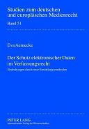 Der Schutz elektronischer Daten im Verfassungsrecht PDF