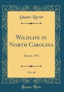 Wildlife in North Carolina  Vol  40 PDF
