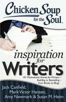 Chicken Soup for the Soul  Inspiration for Writers PDF