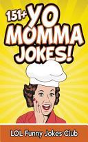 151+ Yo Momma Jokes