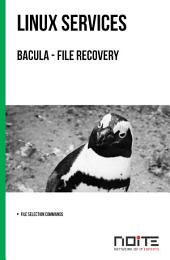 Bacula - file recovery: Linux Services. AL3-099
