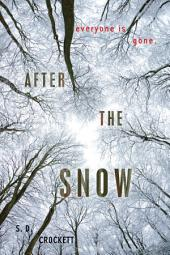 After the Snow: Volume 1