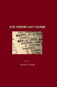 21st Century Gay Culture PDF