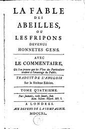 La fable des abeilles: ou Les fripons devenus honnetes gens, Volume4
