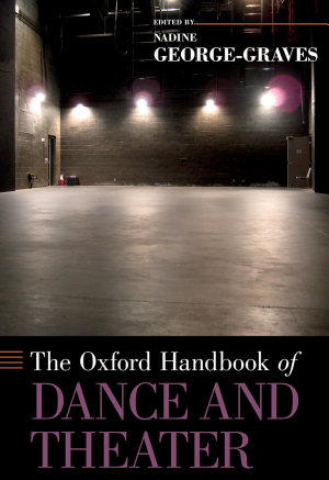 The Oxford Handbook of Dance and Theater PDF