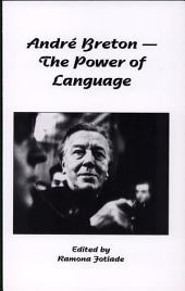 André Breton: The Power of Language