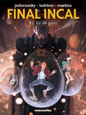 Final Incal #2 : Luz De Garra