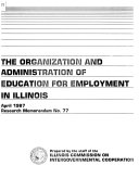 The Organization and Administration of Education for Employment in Illinois PDF