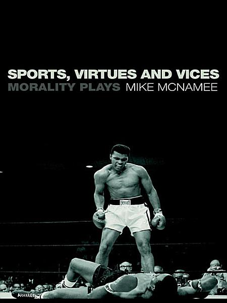 Sports Virtues And Vices
