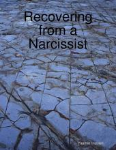 Recovering from a Narcissist