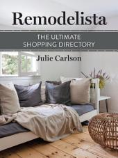 Remodelista: The Ultimate Shopping Directory: (A Remodelista Short)
