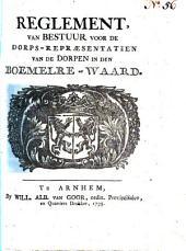Reglement van bestuur voor de dorps-repræsentatien van de dorpen in den Boemelre-waard: Volume 1
