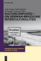KulturConfus  o     On German Brazilian Interculturalities PDF