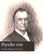Psycho Vox; Or: The Emerson System of Voice Culture...