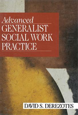 Advanced Generalist Social Work Practice