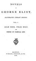 Novels of George Eliot  Adam Bede  Felix Holt  and Scenes of clerical life PDF