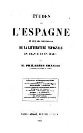 Études sur l'Espagne et sur les influences de la littérature espagnole en France et en Italie
