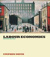 Labour Economics: Edition 2