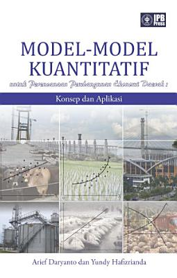Model Model Kuantitatif untuk Perencanaan Pembangunan Ekonomi Daerah  Konsep dan Aplikasi PDF
