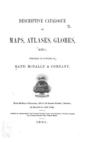 Descriptive Catalogue of Maps  Atlases  Globes  Etc   Pub  Or Supplied by Rand  McNally   Company