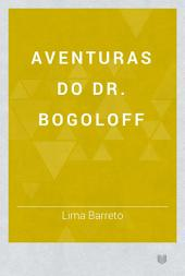 Aventuras do Dr. Bogoloff